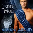 Laird Wolf audiobook by Vivian Arend
