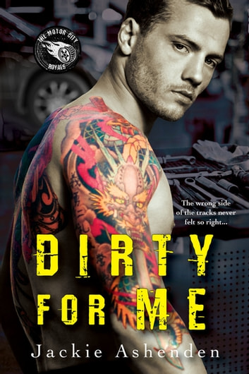 Dirty for Me ebook by Jackie Ashenden
