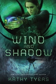 Wind and Shadow ebook by Kathy Tyers