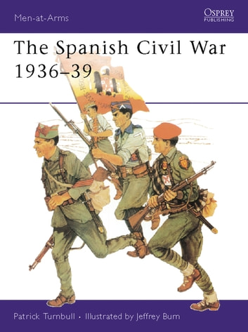 The Spanish Civil War 1936–39 eBook by Patrick Turnbull