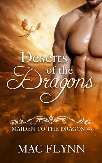 Deserts of the Dragons ebook by Mac Flynn