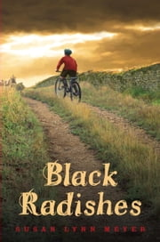 Black Radishes ebook by Susan Lynn Meyer