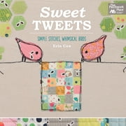 Sweet Tweets - Simple Stitches, Whimsical Birds ebook by Erin Cox