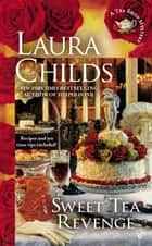 Sweet Tea Revenge ebook by Laura Childs