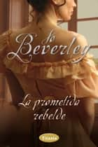 La prometida rebelde ebook by Jo Beverley