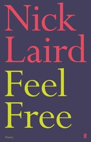 Feel Free ebook by Nick Laird