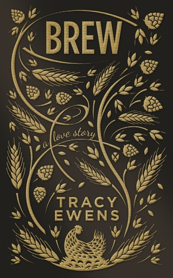 Brew - A Love Story ebook by Tracy Ewens