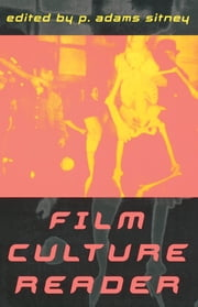 Film Culture Reader ebook by Adams P. Sitney