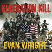 Generation Kill audiobook by Evan Wright