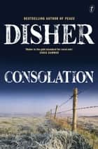 Consolation ebook by Garry Disher
