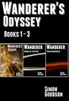 Wanderer's Odyssey - Books 1 to 3 - The Epic Space Opera Series Begins 電子書 by Simon Goodson