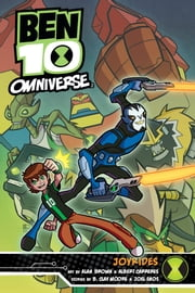 Ben 10 Omniverse: Joyrides - Joyrides ebook by Cory Levine,Alan Brown