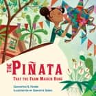 The Piñata That the Farm Maiden Hung ebook by Sebastia Serra, Samantha R. Vamos