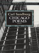 Chicago Poems ebook by Carl Sandburg