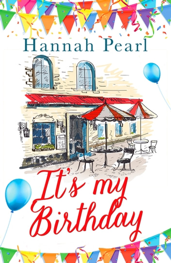 It's My Birthday ebook by Hannah Pearl