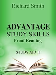 Advantage Study Skllls: Proof reading (Study Aid 11) ebook by Richard Smith