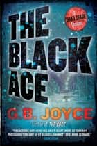 The Black Ace ebook by Gare Joyce