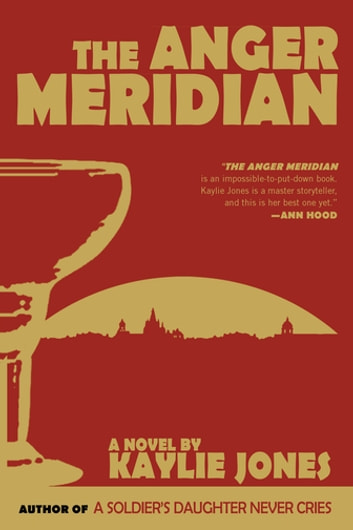 The Anger Meridian ebook by Kaylie Jones
