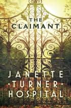 Claimant ebook by Janette Turner Hospital