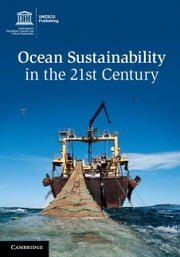 Ocean Sustainability in the 21st Century ebook by Aricò, Salvatore
