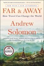 Far and Away - Reporting from the Brink of Change ebook by Andrew Solomon