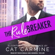 The Rule Breaker audiobook by Cat Carmine
