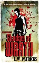 Shadow of Wrath ebook by L.W. Patricks