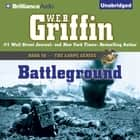 Battleground audiobook by W.E.B. Griffin