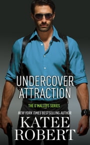 Undercover Attraction ebook by Katee Robert