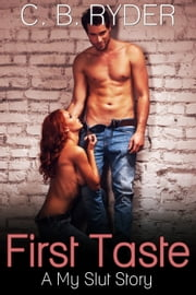 First Taste ebook by C. B. Ryder