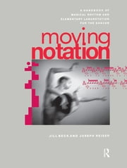 Moving Notation ebook by Jill Beck,Joseph Reiser