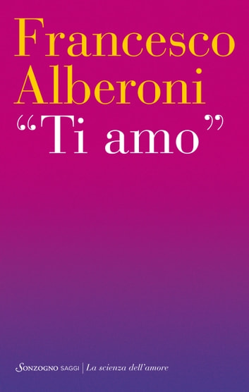 Ti amo ebook by Francesco Alberoni