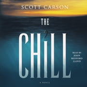 The Chill - A Novel audiobook by Scott Carson