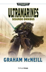 Ultramarines. Segundo ómnibus ebook by Graham McNeill
