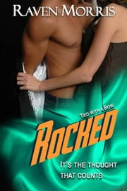 ROCKED ebook by Raven Morris