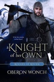 A Knight of Her Own ebook by Oberon Wonch