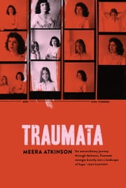Traumata ebook by Meera Atkinson