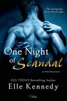 One Night of Scandal ebook by Elle Kennedy