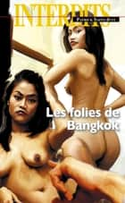 Les folies de Bangkok ebook by Patrick Saint-just