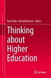 Thinking about Higher Education ebook by Paul Gibbs,Ronald Barnett