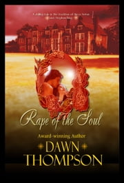 Rape of the Soul ebook by Dawn Thompson