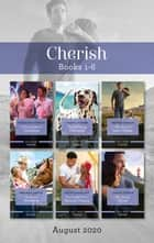 Cherish Box Set 1-6 Aug 2020/A Matchmaker's Challenge/The Dalmatian Dilemma/The Marine's Road Home/Montana Welcome/The Single Mum's Second ebook by Brenda Harlen, Kathy Douglass, Teresa Southwick,...