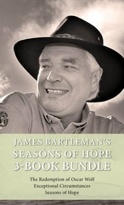 James Bartleman's Seasons of Hope 3-Book Bundle - Seasons of Hope / Exceptional Circumstances / The Redemption of Oscar Wolf ebook by James Bartleman
