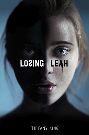 Losing Leah ebook by Tiffany King