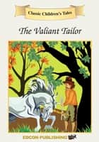 The Valiant Tailor ebook by Imperial Players