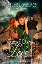 Sweet Song of Love ebook by