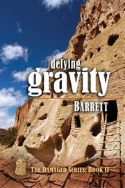 Defying Gravity ebook by Barrett