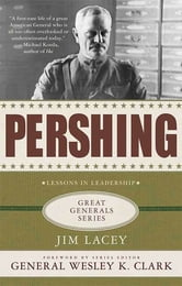 Pershing: A Biography ebook by Jim Lacey