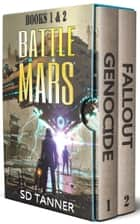 Battle Mars Series - Books 1-2 ebook by SD Tanner