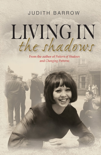 Living in the Shadows ebook by Judith Barrow